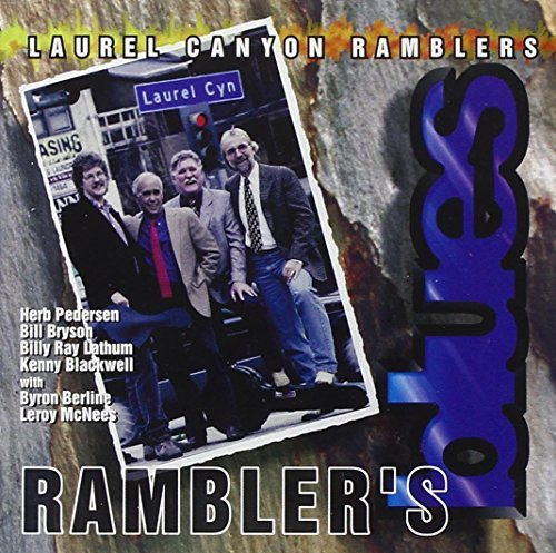 Laurel Canyon Ramblers Rambler's Blues