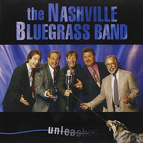 Nashville Bluegrass Band Unleashed