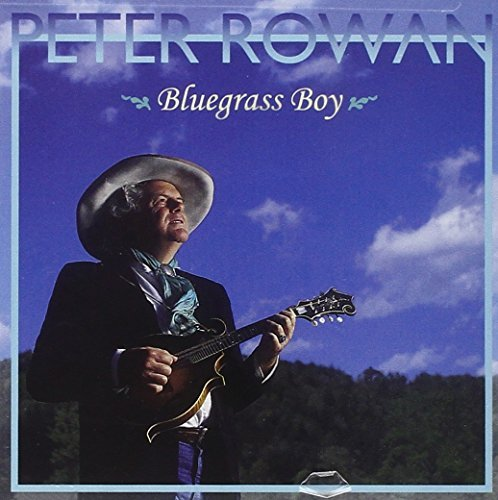 Peter Rowan Bluegrass Boy