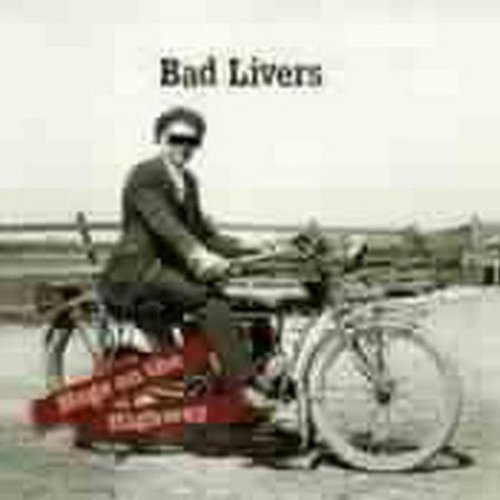 Bad Livers Hogs On The Highway