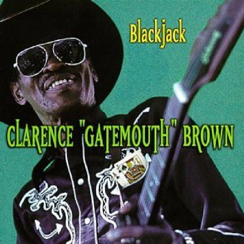 Clarence 'gatemouth' Brown Blackjack