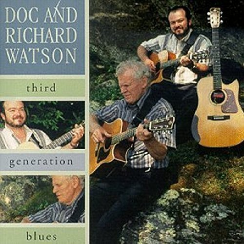 Doc & Richard Watson Third Generation Blues
