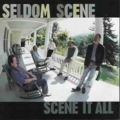 Seldom Scene Scene It All