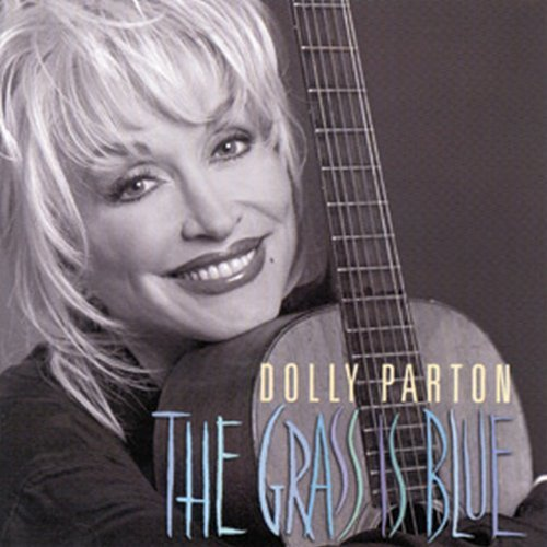 Dolly Parton Grass Is Blue