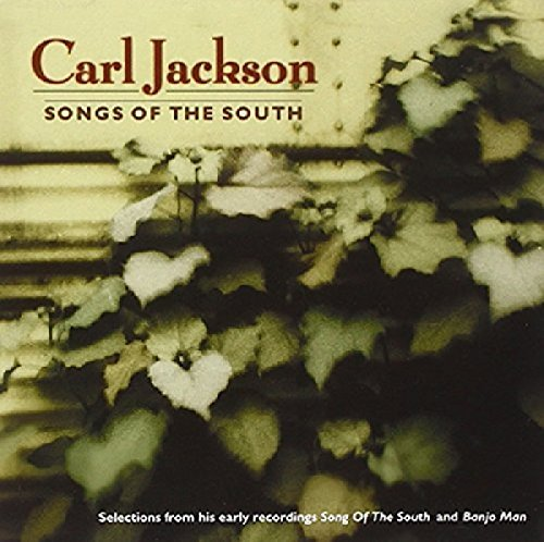 Carl Jackson Song Of The South