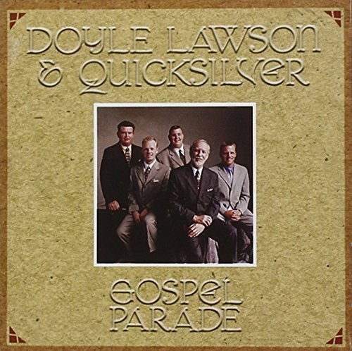 Doyle & Quicksilver Lawson Gospel Parade