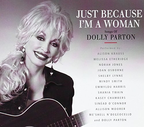 Just Because I'm A Woman Songs Just Because I'm A Woman Songs
