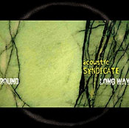 Acoustic Syndicate Long Way 'round