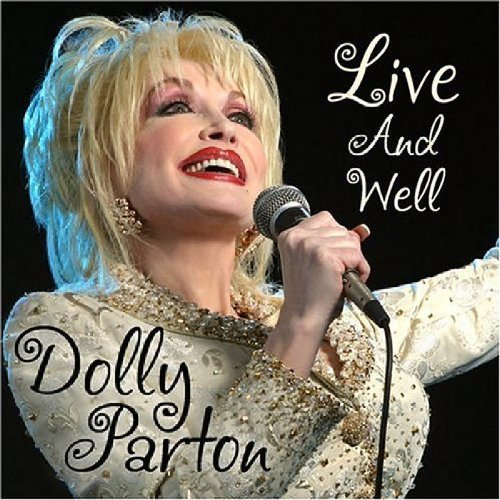 Dolly Parton Live & Well 2 CD Set