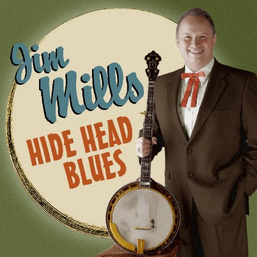 Jim Mills Hide Head Blues