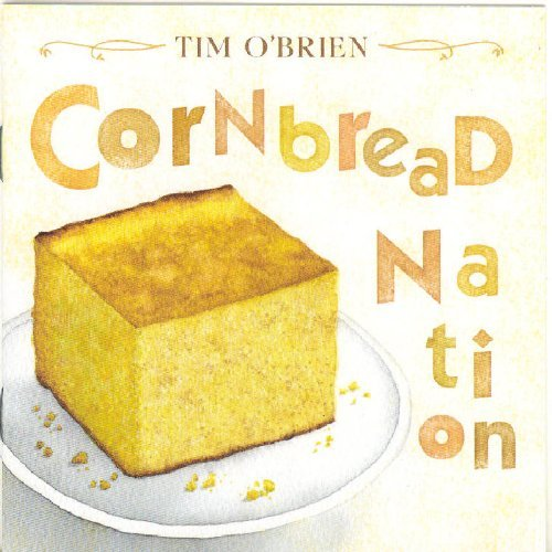 Tim O'brien Cornbread Nation