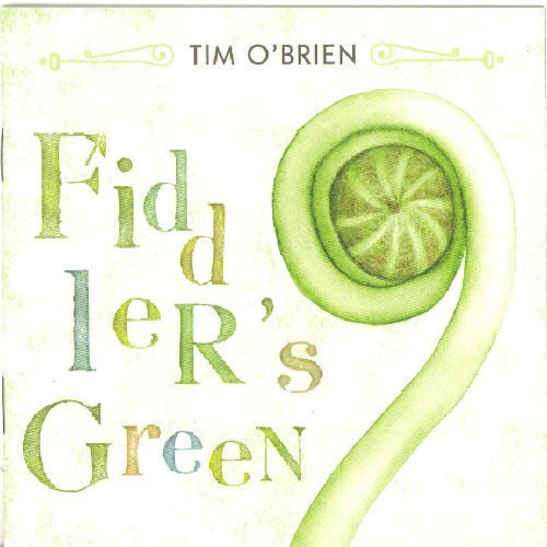 Tim O'brien Fiddler's Green