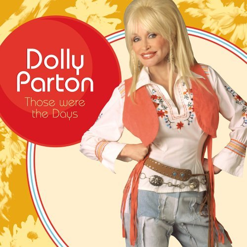 Parton Dolly Those Were The Days