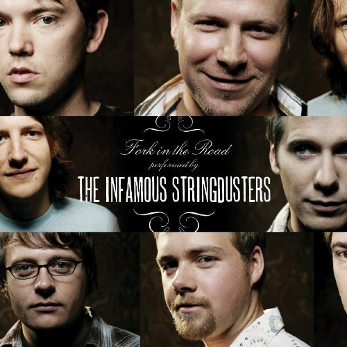 Infamous Stringdusters Fork In The Road