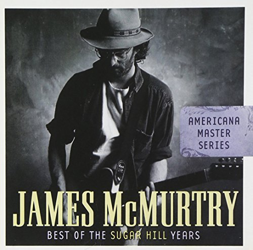 James Mcmurtry Americana Masters Series Best