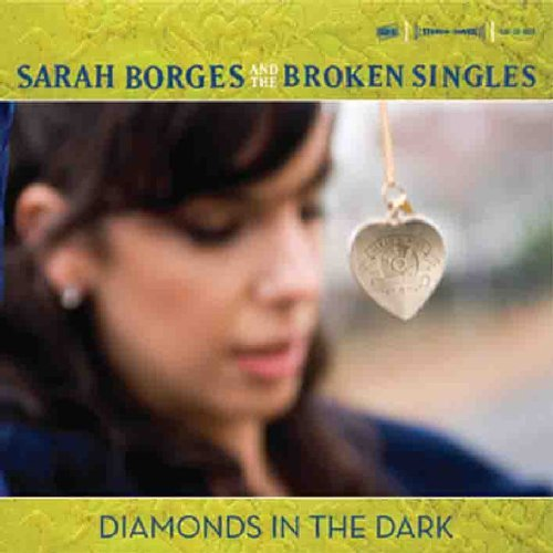 Sarah & The Broken Sing Borges Diamonds In The Dark