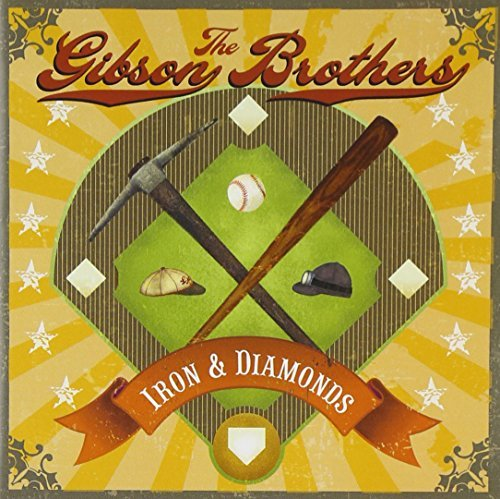 Gibson Brothers Iron & Diamonds