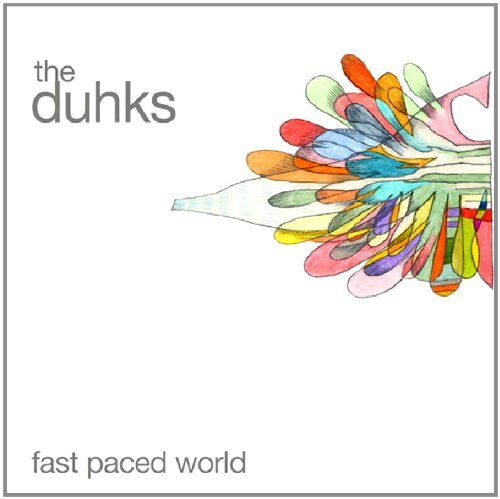 Duhks Fast Paced World