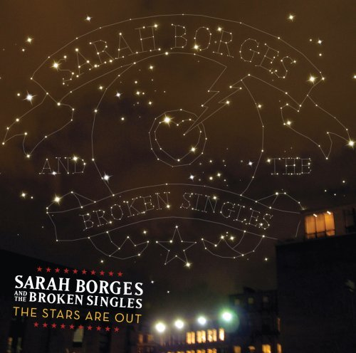 Sarah & The Broken Sing Borges Stars Are Out