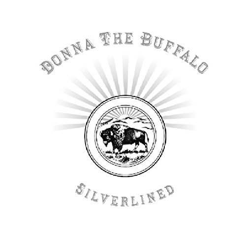 Donna The Buffalo Silverlined