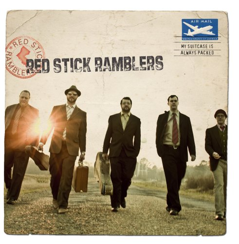Red Stick Ramblers My Suitcase Is Always Packed