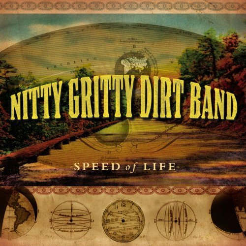 Nitty Gritty Dirt Band Speed Of Life