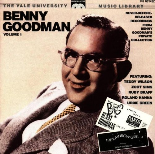 Goodman Benny Vol. 1 Yale Recordings
