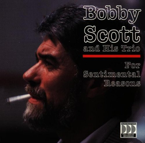 Bobby Scott For Sentimental Reasons