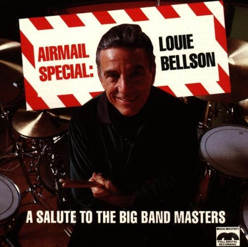 Louie Bellson Airmail Special Salute To The