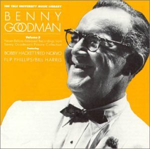 Goodman Benny Vol. 5 Yale Recordings
