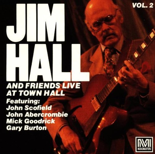 Jim Hall Vol. 2 Live At Town Hall
