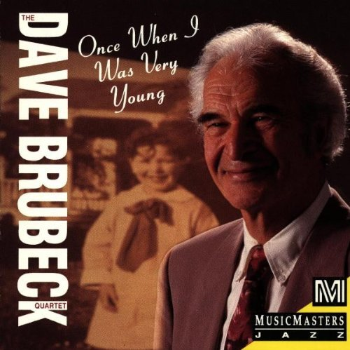 Brubeck Dave Quartet Once When I Was Very Young
