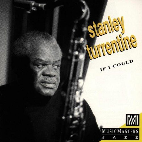 Turrentine Stanley If I Could