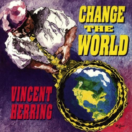 Vincent Herring Change The World