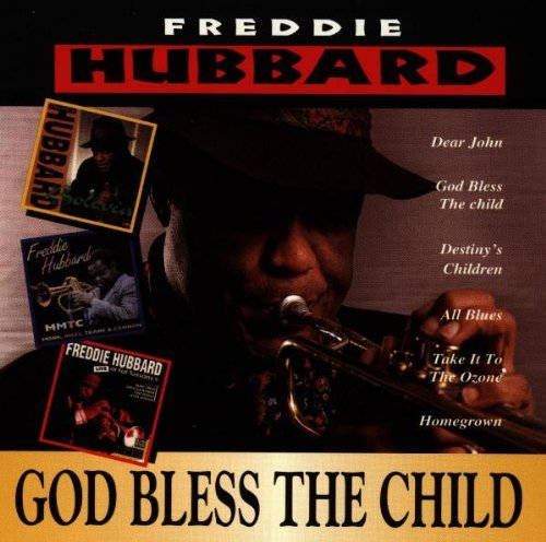 Freddie Hubbard God Bless The Child