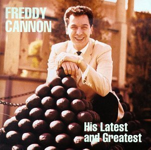 Cannon Freddy His Latest & Greatest