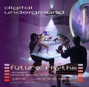 Digital Underground Future Rhythm