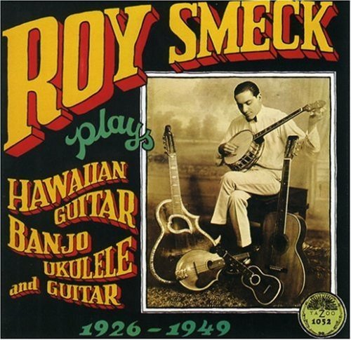 Roy Smeck Plays Hawaian Guitar Banjo Uku