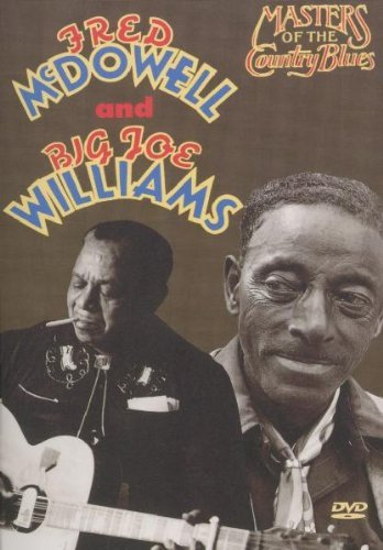 Mcdowell Williams Masters Of The Country Blues