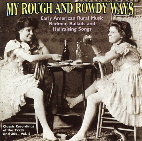 My Rough & Rowdy Ways Vol. 2 My Rough & Rowdy Ways My Rough & Rowdy Ways