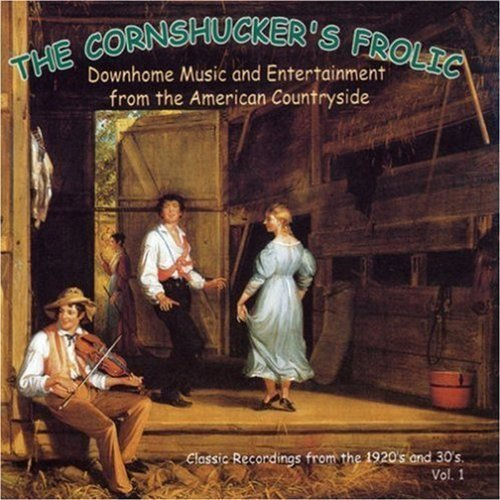 Cornhucker's Frolic Vol. 1 Downhome Music & Entert Cornhucker's Frolic
