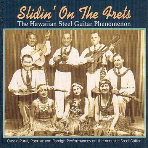 Slidin' On The Frets Hawaii Slidin' On The Frets Hawaiian