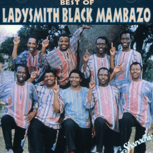 Ladysmith Black Mambazo Best Of Ladysmith Black Mambaz