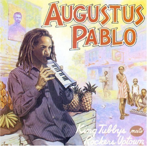 Augustus Pablo King Tubby Meets Rockers Uptow