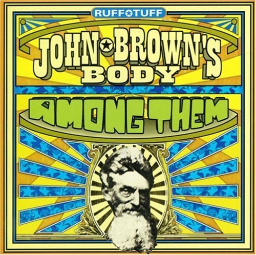 John Brown's Body Among Them