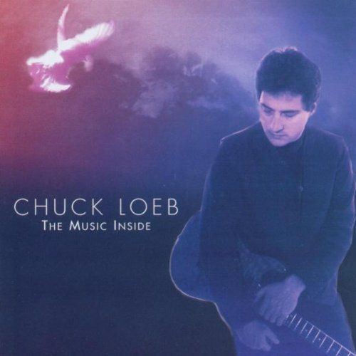 Chuck Loeb Music Inside
