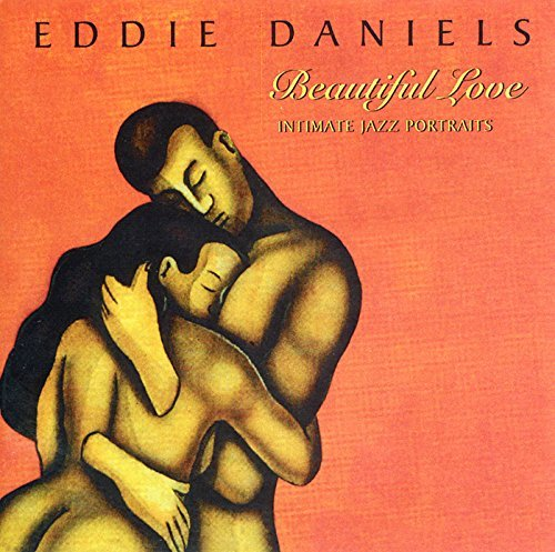 Eddie Daniels Beautiful Love
