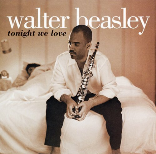 Walter Beasley Tonight We Love