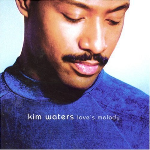 Kim Waters Love's Melody