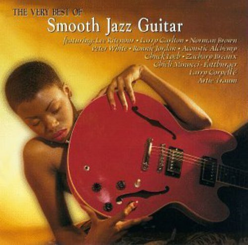 Very Best Of Smooth Jazz Guita Very Best Of Smooth Jazz Guita Carlton Ritenour Brown White Jordan Coryell Breax Minucci